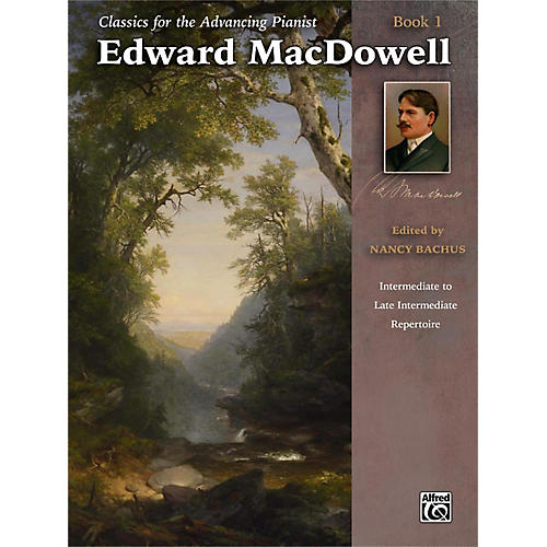 Alfred Classics for the Advancing Pianist: Edward MacDowell Book 1 Intermediate / Late Intermediate-thumbnail