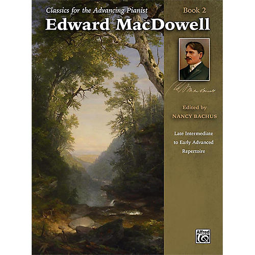 Alfred Classics for the Advancing Pianist: Edward MacDowell Book 2 Late Intermediate / Early Advanced-thumbnail