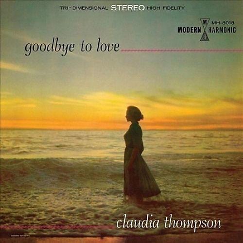 Alliance Claudia Thompson - Goodbye To Love