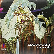 Claudio Gabis - Claudio Gabis Y La Pesada