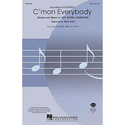 Hal Leonard C'mon Everybody SATB by Elvis Presley arranged by Mac Huff