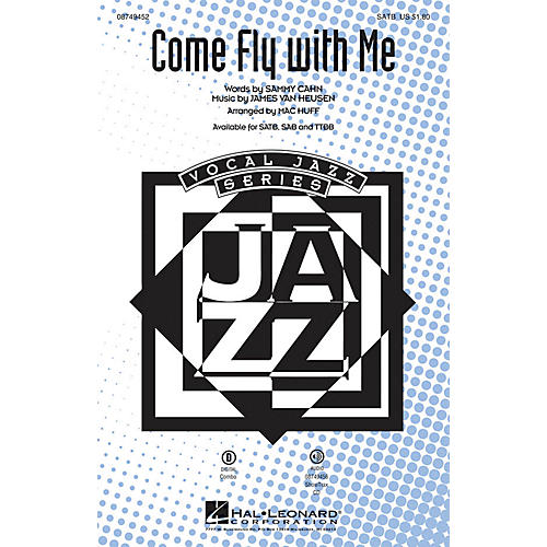 Hal Leonard Come Fly with Me TTBB by Frank Sinatra Arranged by Mac Huff