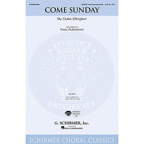 G. Schirmer Come Sunday (SSA) SSA Arranged by Paris Rutherford