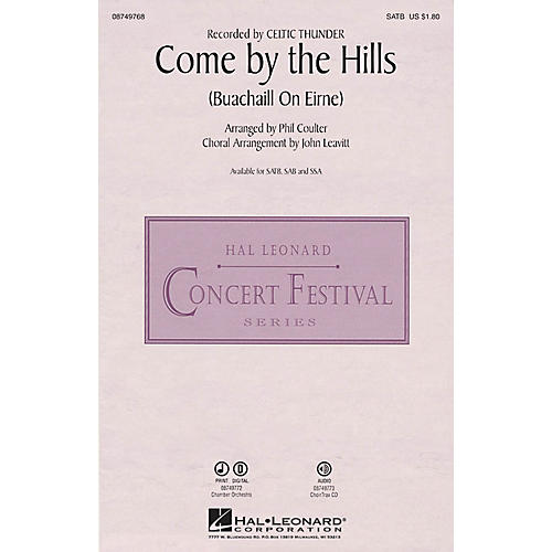 Hal Leonard Come by the Hills (Buachaill on Eirne) SATB by Celtic Thunder arranged by John Leavitt