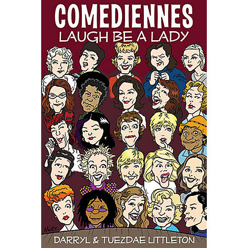 Applause Books Comediennes (Laugh Be a Lady) Applause Books Series Softcover Written by Darryl J. Littleton