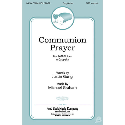 Fred Bock Music Communion Prayer SATB a cappella composed by Michael Graham