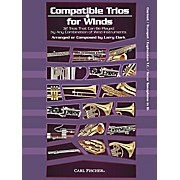 Carl Fischer Compatible Trios for Winds (Clarinet/Trumpet/Euphonium/Tenor Saxophone in Bb)