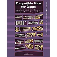 Carl Fischer Compatible Trios for Winds (Clarinet/Trumpet/Euphonium/Tenor Saxophone in Bb)