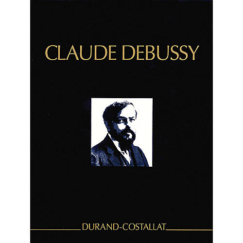 Editions Durand Complete Works - Series 1, Volume 8 CRITICAL EDITIONS Series by Claude Debussy