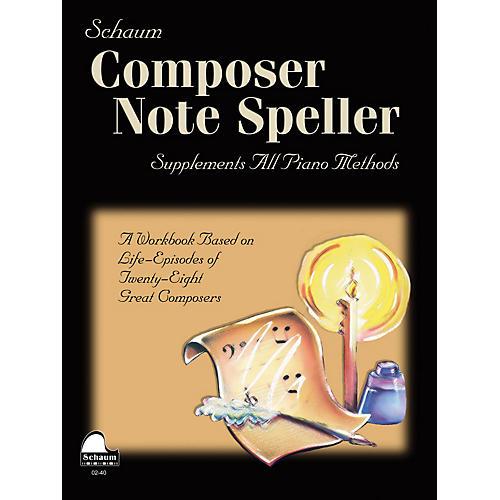 SCHAUM Composer Note Speller Educational Piano Series Softcover