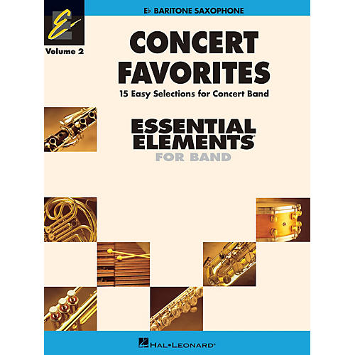 Hal Leonard Concert Favorites Vol. 2 - Baritone Sax Concert Band Level 1-1.5 Arranged by Michael Sweeney