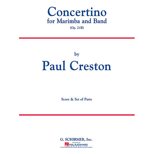 G. Schirmer Concertino for Marimba and Band, Op. 21b (Score and Parts) Concert Band Level 4-5 by Paul Creston