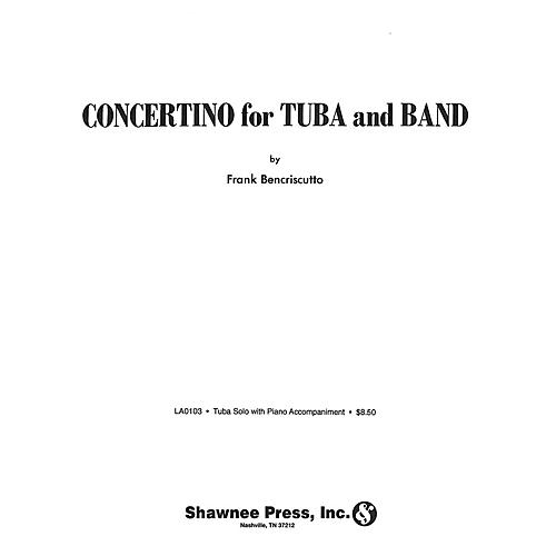 Shawnee Press Concertino for Tuba and Band (Tuba Solo in C (B.C.) with Piano Reduction) Shawnee Press Series
