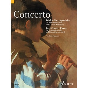 Schott Concerto Easy Concert Pieces for Descant Recorder and Piano Harpsi... by Schott