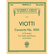 G. Schirmer Concerto No 23 G Major Violin Piano By Viotti