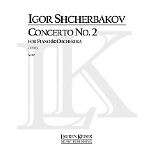 Lauren Keiser Music Publishing Concerto No. 2 for Piano and Orchestra, Full Score LKM Music Series by Igor Shcherbakov
