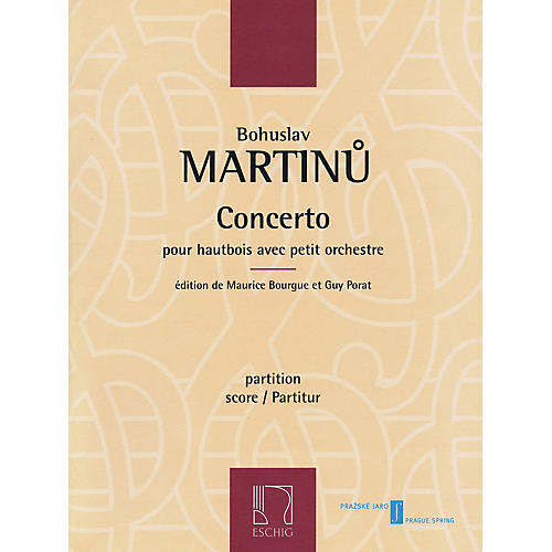 Max Eschig Concerto for Oboe and Small Orchestra Editions Durand by Bohuslav Martinu Edited by Maurice Bourgue