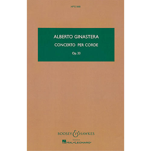 Boosey and Hawkes Concerto per Corde, Op. 33 Boosey & Hawkes Scores/Books Series Composed by Alberto E. Ginastera