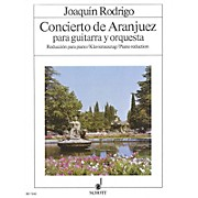 Schott Concierto de Aranjuez (Guitar with Piano Reduction) Schott Series
