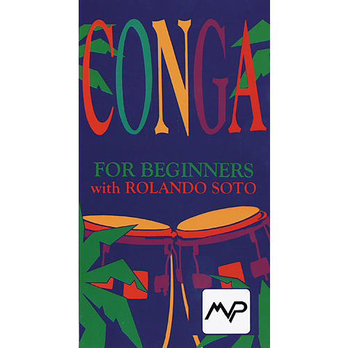 MVP Conga for Beginners with Rolando Soto Video-thumbnail