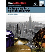 The Collective Contemporary Rock Styles for the Drums Percussion Series Softcover with CD Written by Sandy Gennaro