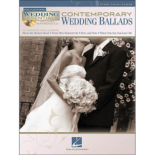 Hal Leonard Contemporary Wedding Ballads - Wedding Essentials Series (Book/CD) arranged for piano, vocal, and guitar (P/V/G)