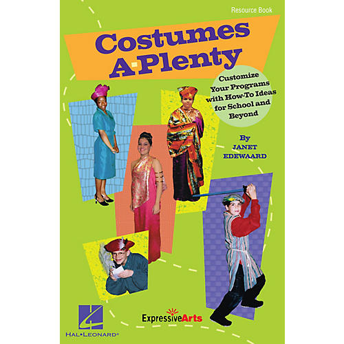 Hal Leonard Costumes A-Plenty (Customize Your Programs With How-To Ideas for School and Beyond) RESOURCE BK