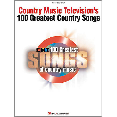 Hal Leonard Country Music Television's 100 Greatest Songs ...