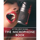 Course Technology PTR Getting Great Sounds: The Microphone Book (1598635700)