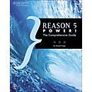 Course Technology PTR Reason 5 Power! The Comprehensive Guide Book (1435458613)