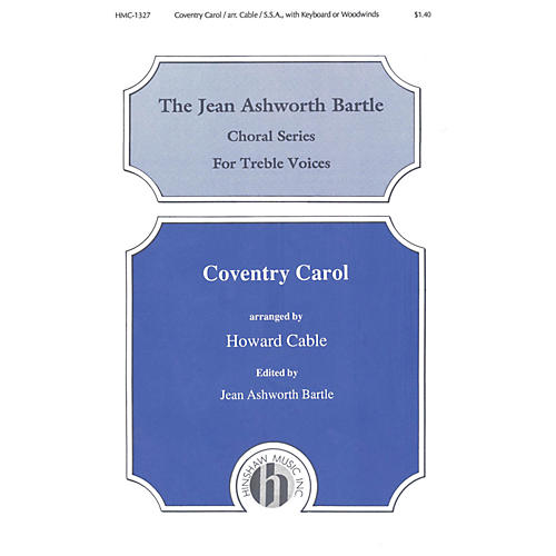 Hinshaw Music Coventry Carol SSA arranged by Howard Cable