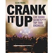 Backbeat Books Crank It Up - Live Sound Secrets Book