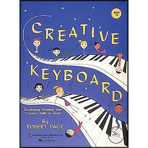 Hal Leonard Creative Keyboard Book 1B