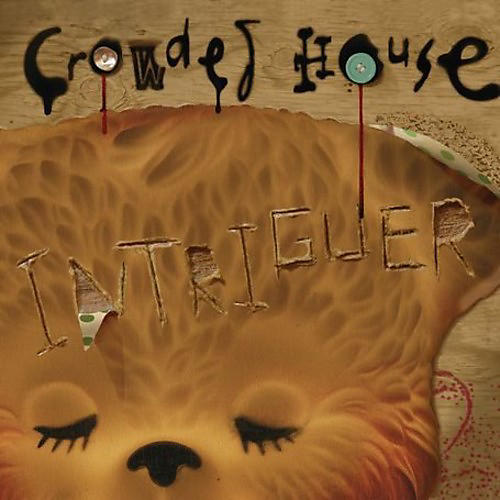 Alliance Crowded House - Intriguer