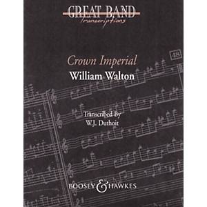 Boosey and Hawkes Crown Imperial March Concert Band Composed by William Wal... by Boosey and Hawkes