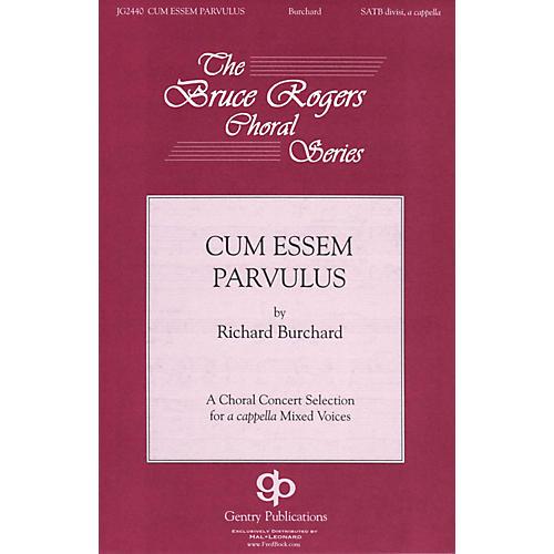 Gentry Publications Cum Essem Parvulus SSAATTBB A Cappella composed by Richard Burchard