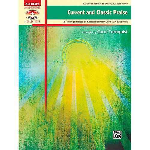 Alfred Current and Classic Praise - Late Intermediate / Early Advanced