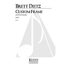 Lauren Keiser Music Publishing Custom Frame (for Wind Ensemble) LKM Music Series by Brett William Dietz
