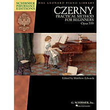 G. Schirmer Czerny - Practical Method for Beginners Op 599 Schirmer Performance Editions by Czerny Edited by Edwards
