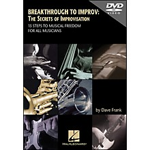 Hal Leonard DVD Breakthrough To Improv: The Secrets Of Improvisation