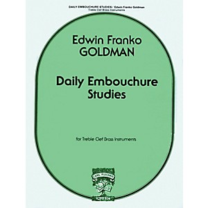 Carl Fischer Daily Embouchure Studies for Treble Clef Brass Instruments by ... by Carl Fischer