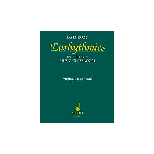 Schott Dalcroze Eurhythmics in Today's Music Classroom (Orff)-thumbnail