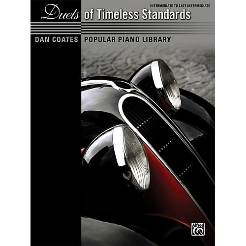Alfred Dan Coates Popular Piano Library: Duets of Timeless Standards Book