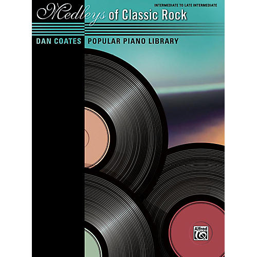Alfred Dan Coates Popular Piano Library Medleys of Classic Rock Intermediate / Late Intermediate Piano Book