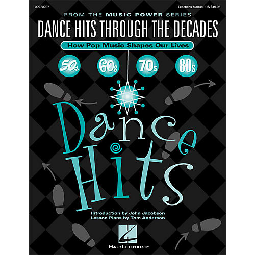 Hal Leonard Dance Hits Through the Decades (How Pop Music Shapes Our Lives) ShwTrx CD by Tom Anderson