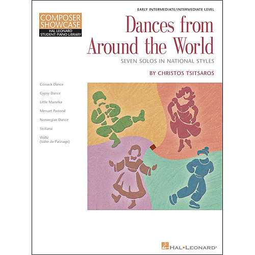 Hal Leonard Dances From Around The World - Early Intermediate/Intermediate Level Hal Leonard Student Piano Library by Chris Tsitsaros
