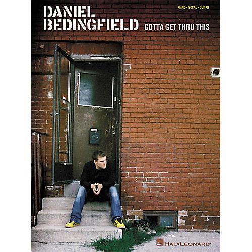 Hal Leonard Daniel Bedingfield - Gotta Get Thru This Piano, Vocal, Guitar Songbook-thumbnail