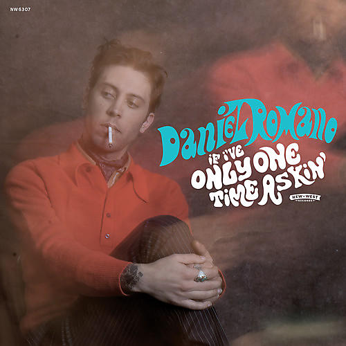 Alliance Daniel Romano - If I've Only One Time Askin'