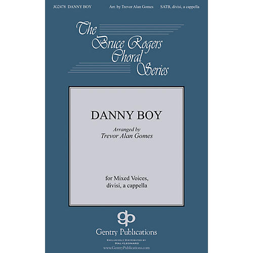 Gentry Publications Danny Boy SATB DV A Cappella arranged by Trevor Gomes