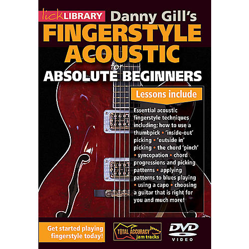 Licklibrary Danny Gill's Fingerstyle Acoustic (Absolute Beginners) Lick Library Series DVD Written by Danny Gill